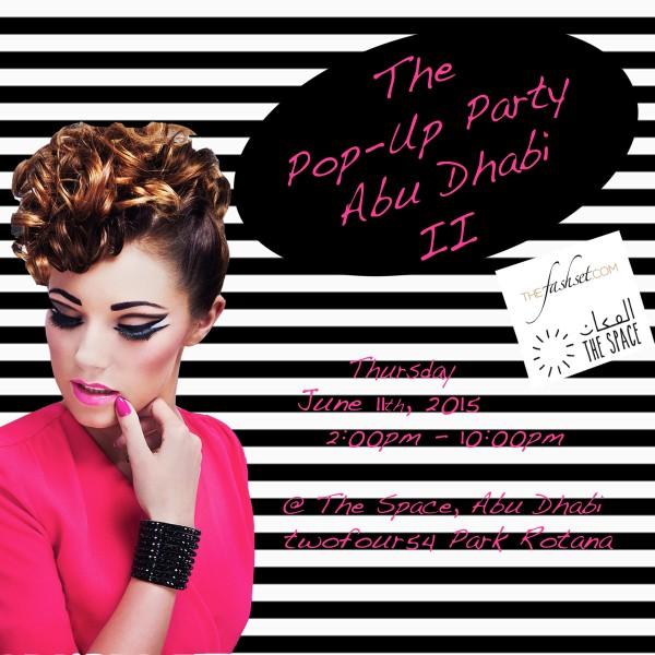TheFashset.com: Pop Up Party Abu Dhabi