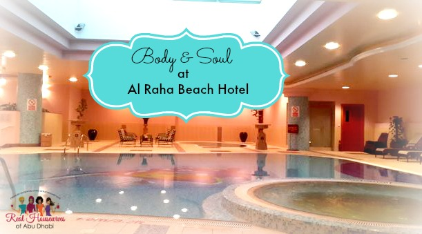 Body and Soul @ Al Raha Beach Hotel