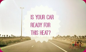 RHWAD Summer Car 2015 300x183 - Is Your Car Ready for This Heat?